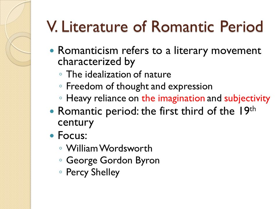romanticism is a fabulous ethnic action characterized by