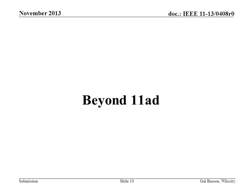 November 2013 Beyond 11ad Gal Basson, Wilocity