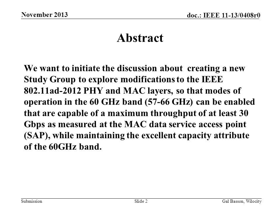 March 2013 doc.: IEEE 802.11-13/xxxxr0. November 2013. Abstract.