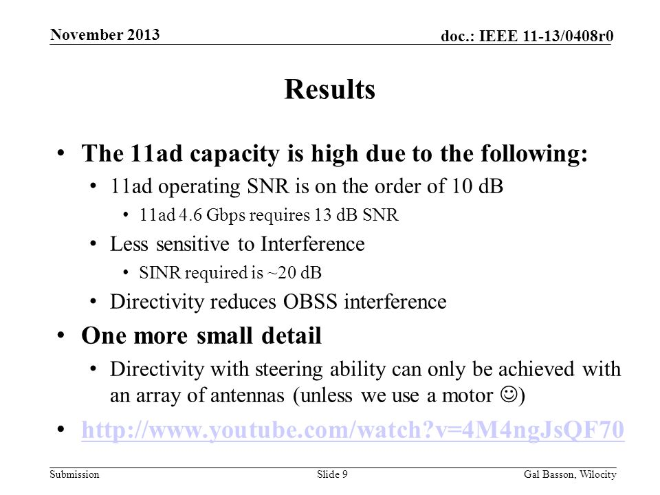 Results The 11ad capacity is high due to the following: