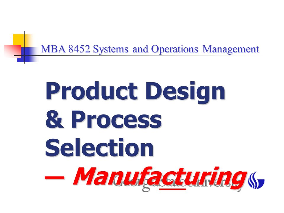 operations process design Top 5 – the four v's of operations management july 3, 2013 model – part 2 - operations design process model – part 3 - operations planning and control.