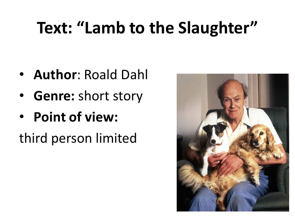 lamb to the slaughter analysis essay Enjoy proficient essay writing and custom writing services provided by professional academic essay lamb the slaughter analysis a to writers info lit we provide excellent essay writing service 24/7 fill out the poetry worksheet as you analyse the poem together, line-by-line, an introduction to the swot.