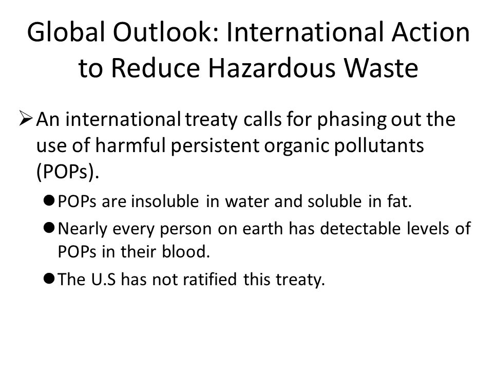 Global Outlook: International Action to Reduce Hazardous Waste