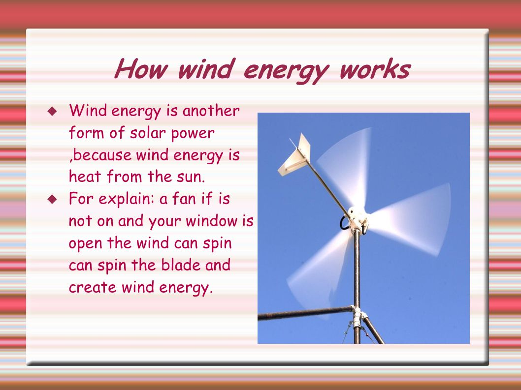 Wind Energy Jessica Lawson How Wind Energy Better Ppt