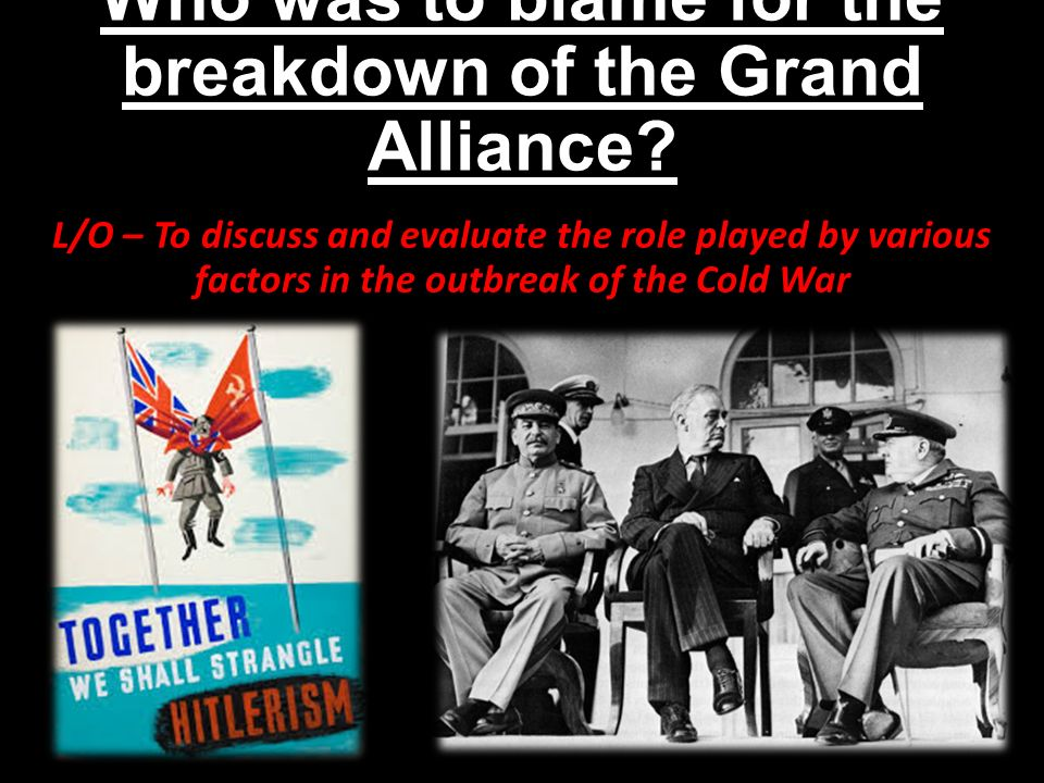 blame cold war 2 World war ii saw the rise and fall of regimes but the cold  it was in these ways , the origins of the cold war evolved to place blame solely on russia as the.