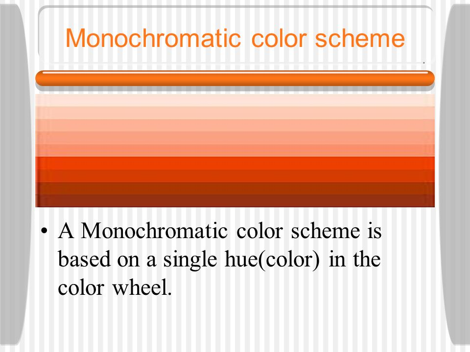 Monochromatic Color Scheme Definition what is your favorite article of clothing and why? - ppt download