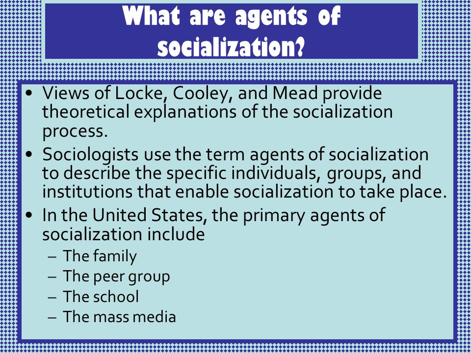 what are agents of socialization