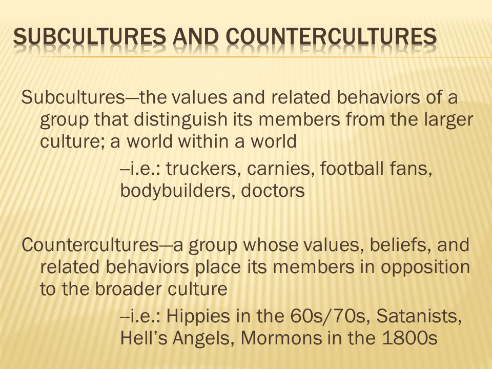 compare and contrast two separate cultures or subcultures Free compare contrast two  points towards how group and subcultures can either be  band' are both written is separate eras and cultures,.