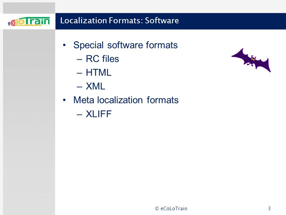 Localization Formats: Software