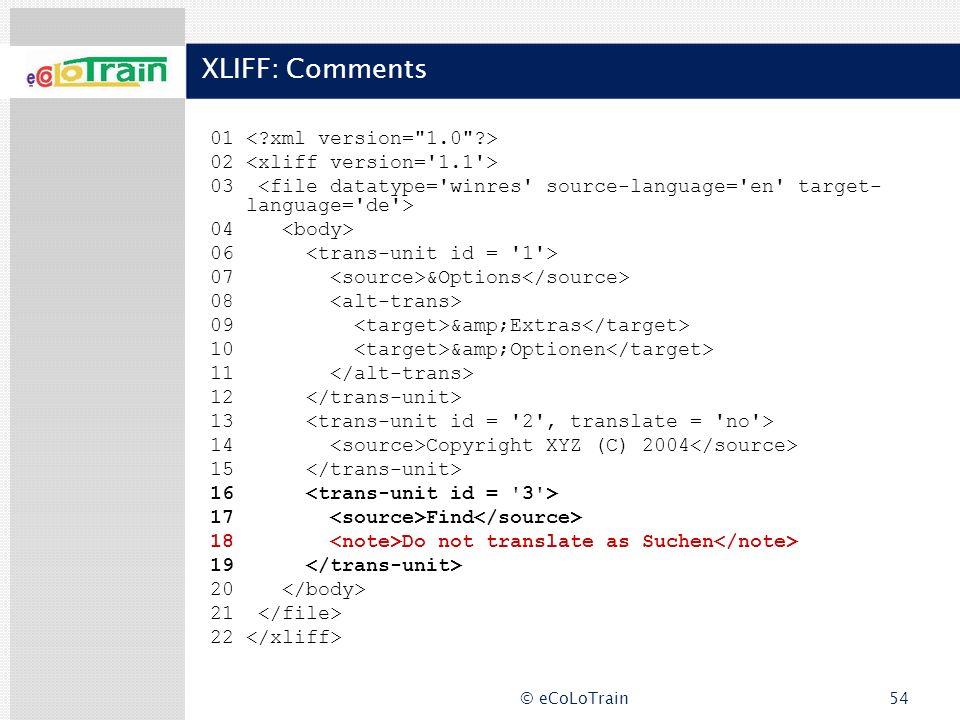 XLIFF: Comments 01 < xml version= 1.0 >