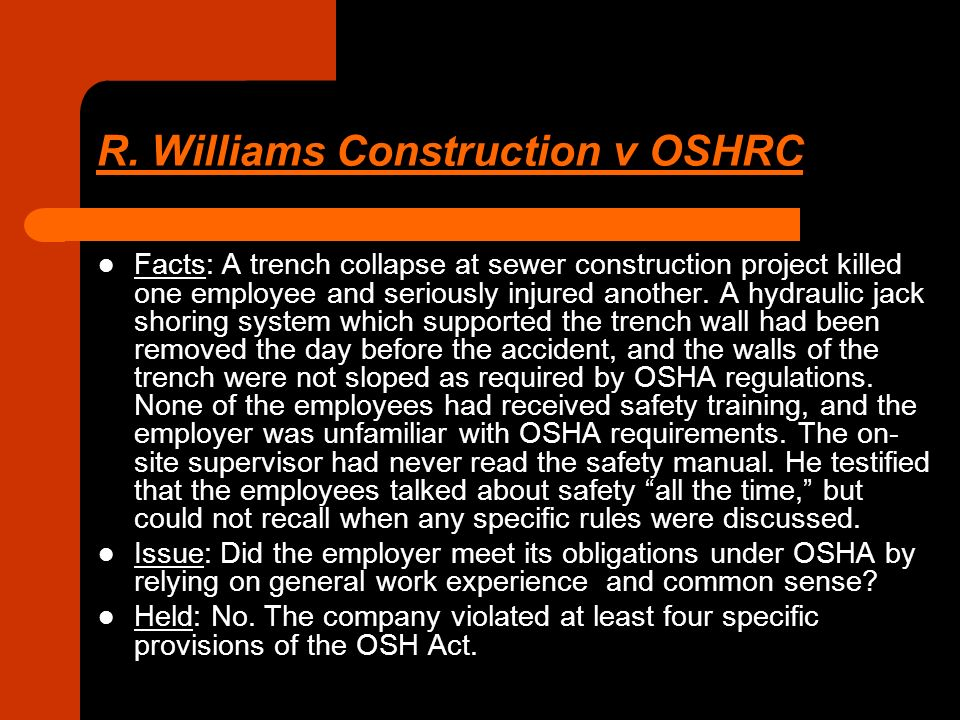 williams construction co v oshrc R williams construction company v oshrc is a case regarding the rules and regulations of osha verse the practices of a construction company osha (occupational safety and health act) is a.
