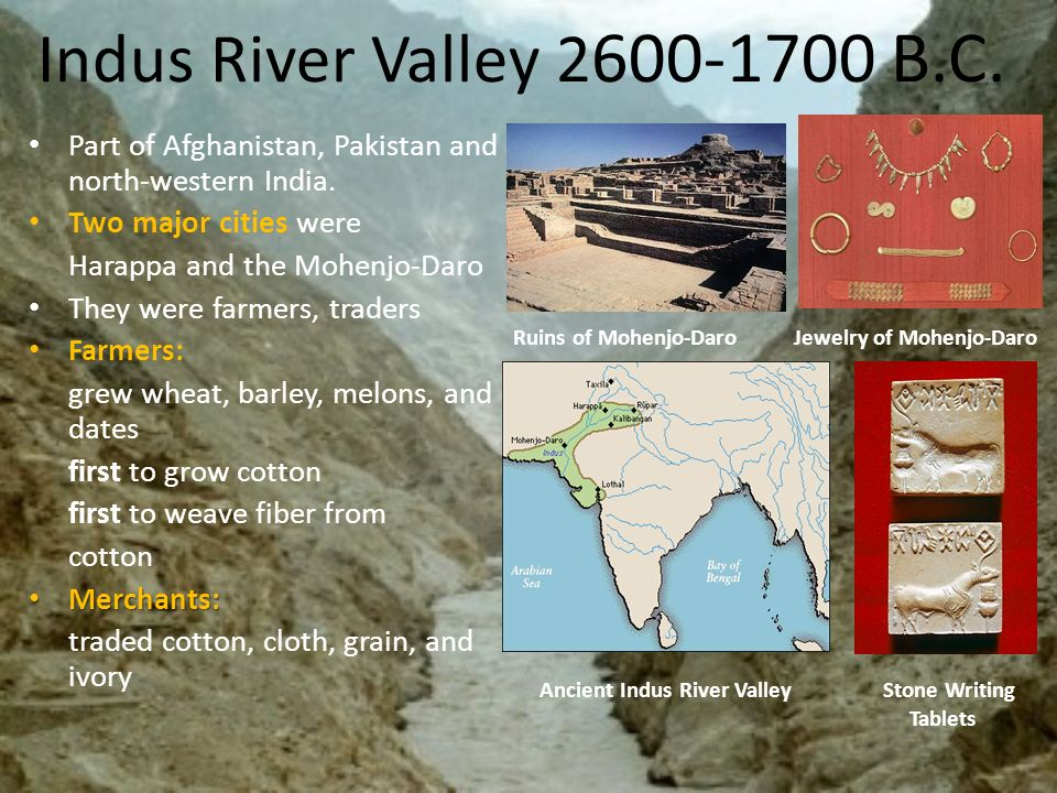 Ancient Civilizations of South Asia. 1. Indus River Valley ...