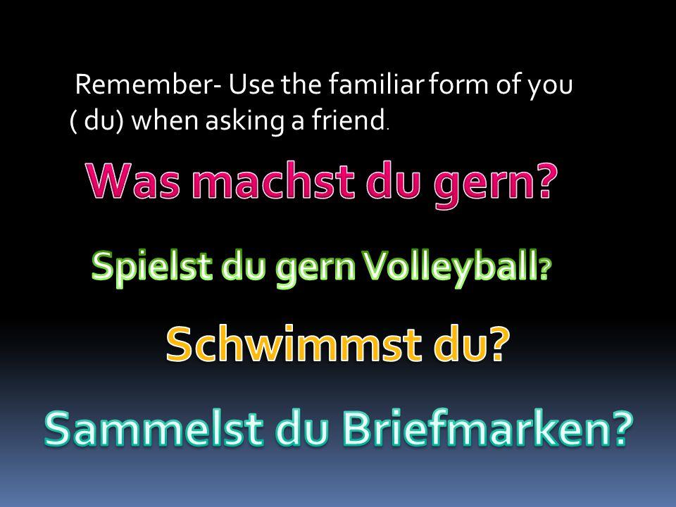 Spielst du gern Volleyball Sammelst du Briefmarken