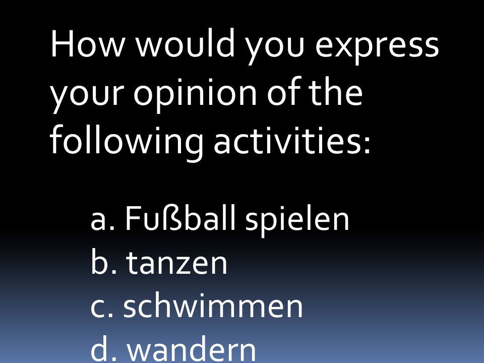 following activities: