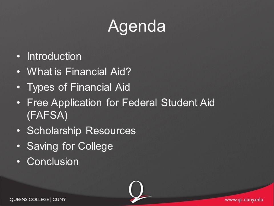 Agenda Introduction What Is Financial Aid Types Of Financial Aid