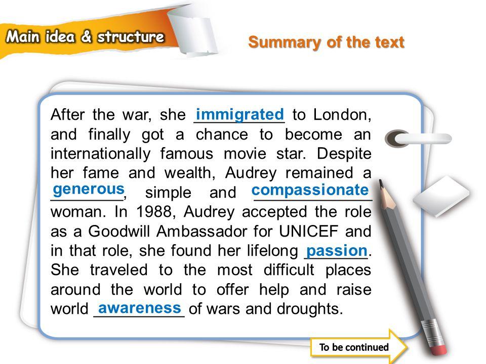 Summary of the text Main idea & structure.
