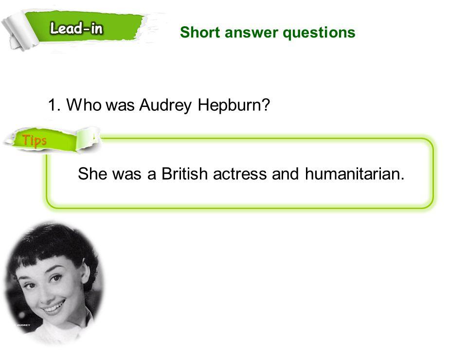 She was a British actress and humanitarian.