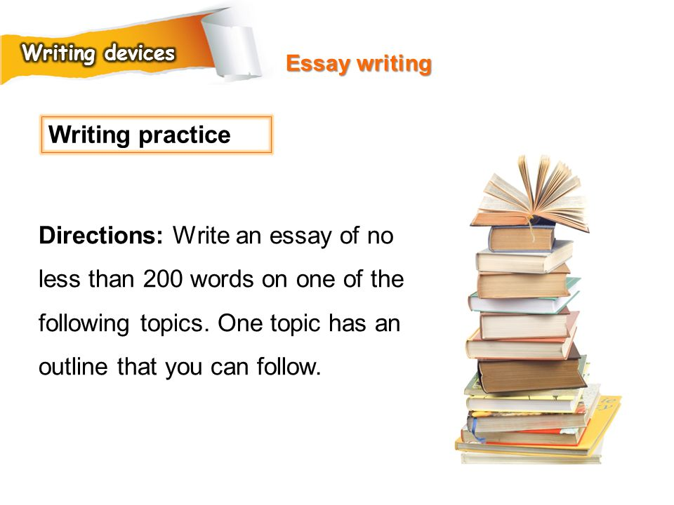 Writing devices Essay writing. Writing practice.