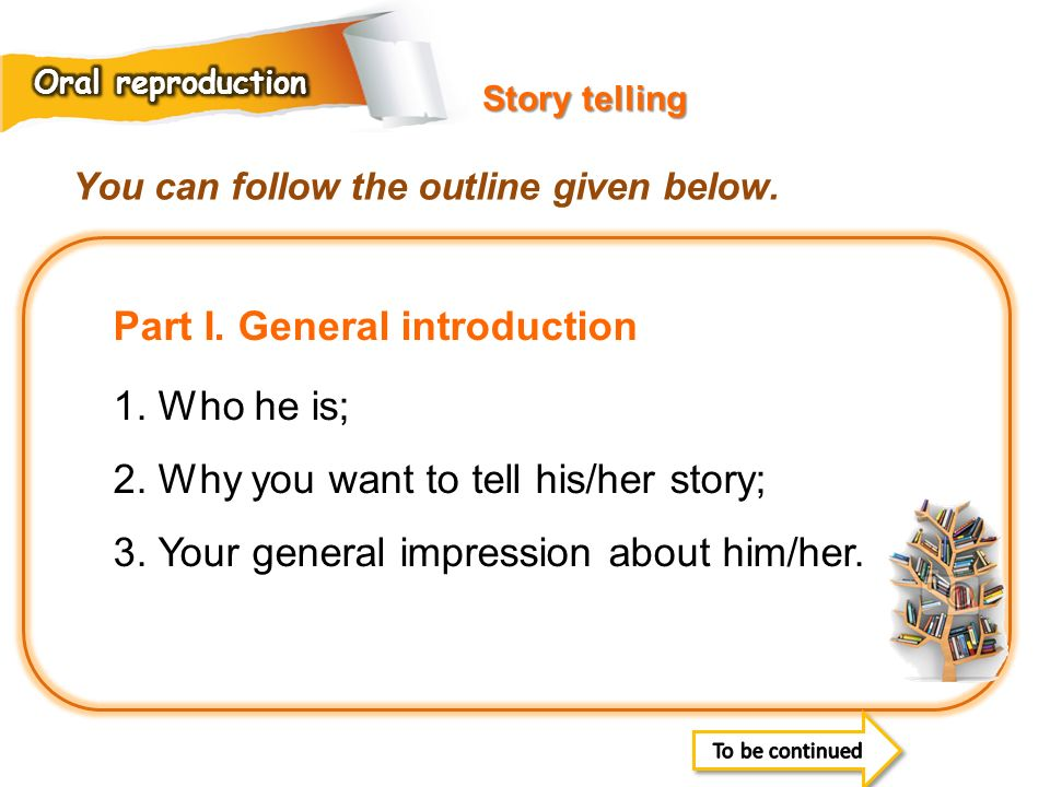 Part I. General introduction 1. Who he is;