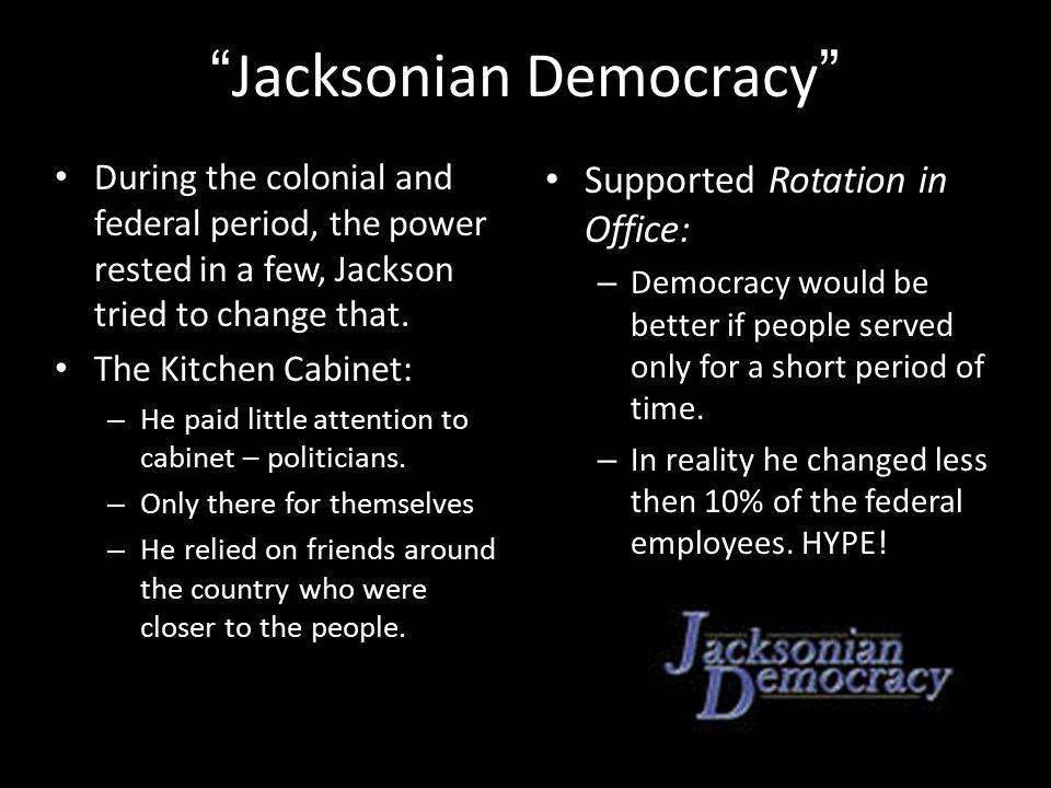 Kitchen Cabinet Jacksonian Democracy