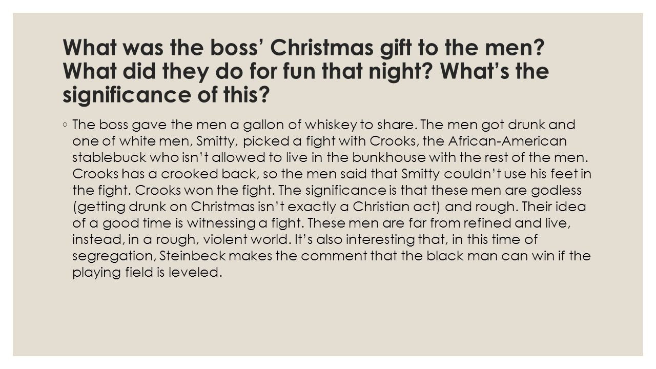 What was the boss' Christmas gift to the men