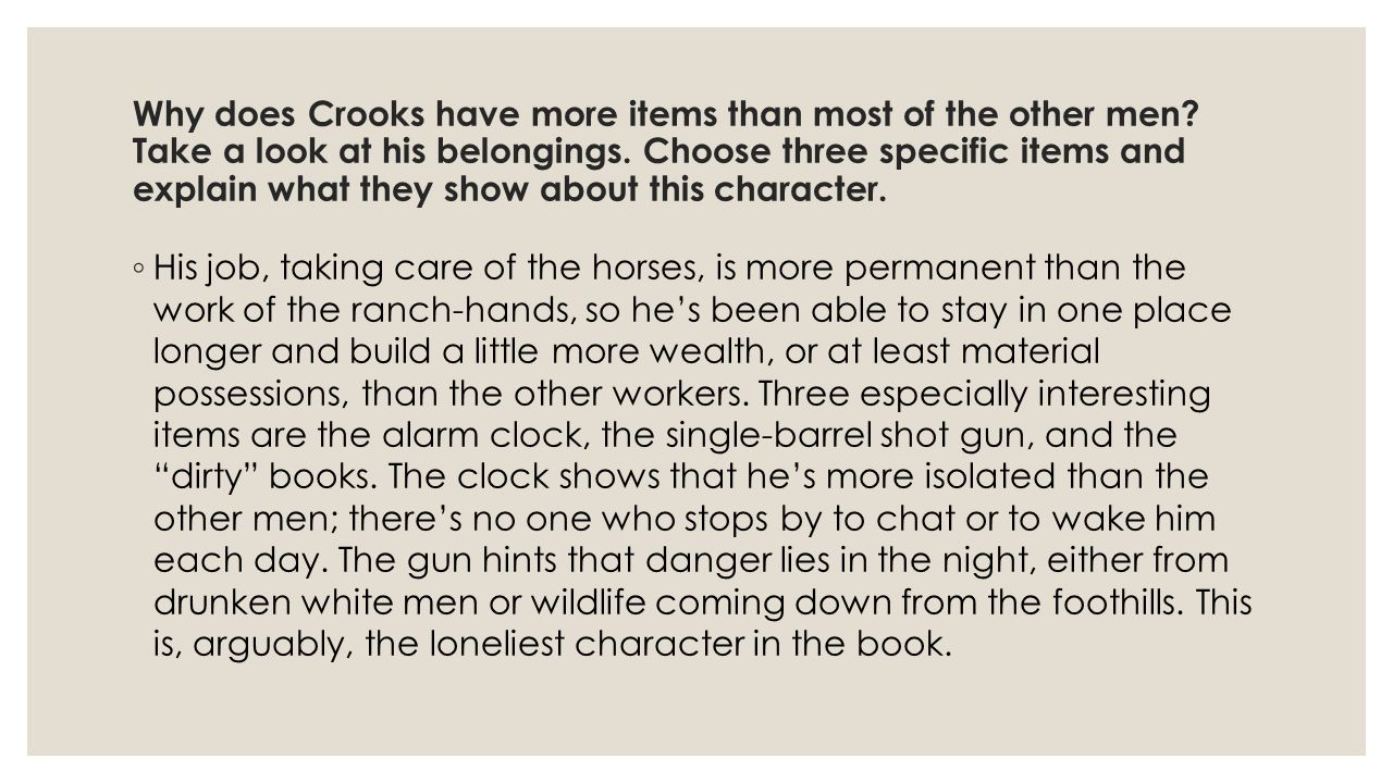 Why does Crooks have more items than most of the other men