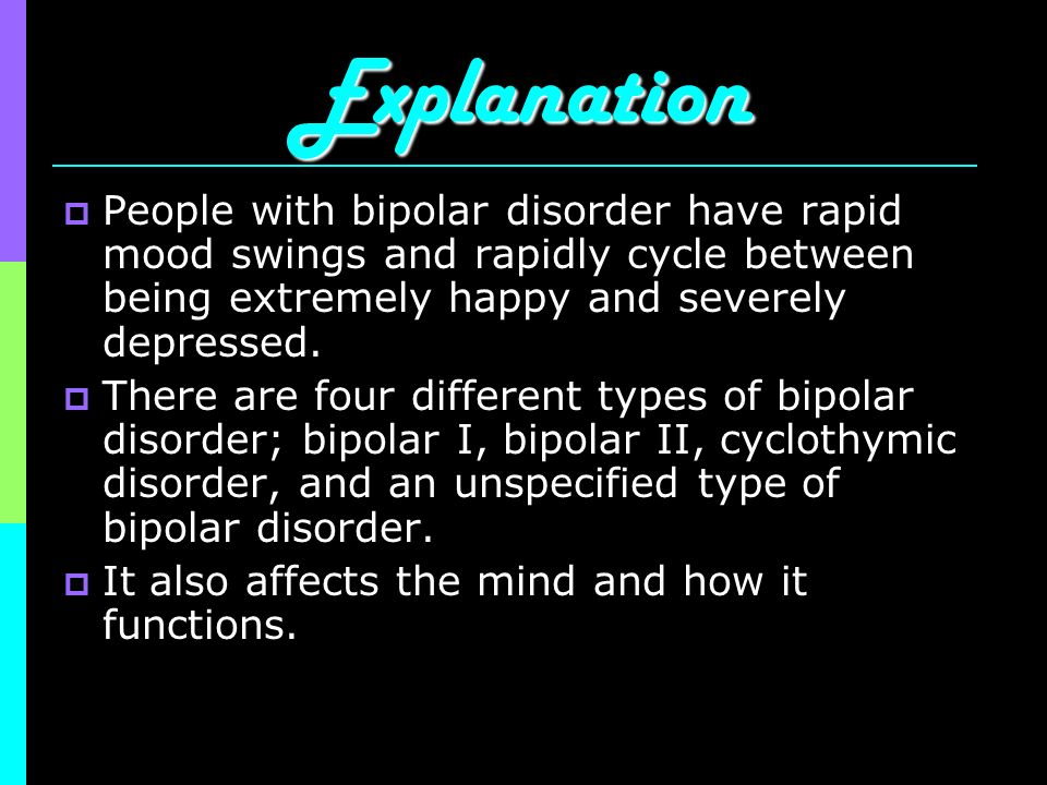 Bipolar Disorder Ppt Video Online Download