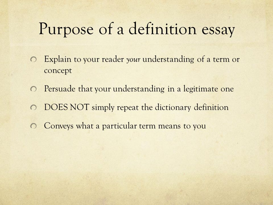 the definition essay ppt  purpose of a definition essay