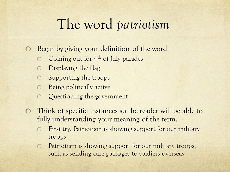 the definition essay ppt  the word patriotism begin by giving your definition of the word