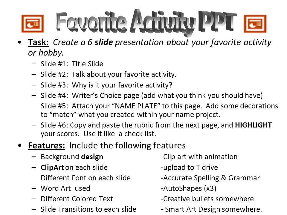 favorite activity ppt task create a 6 slide presentation about your