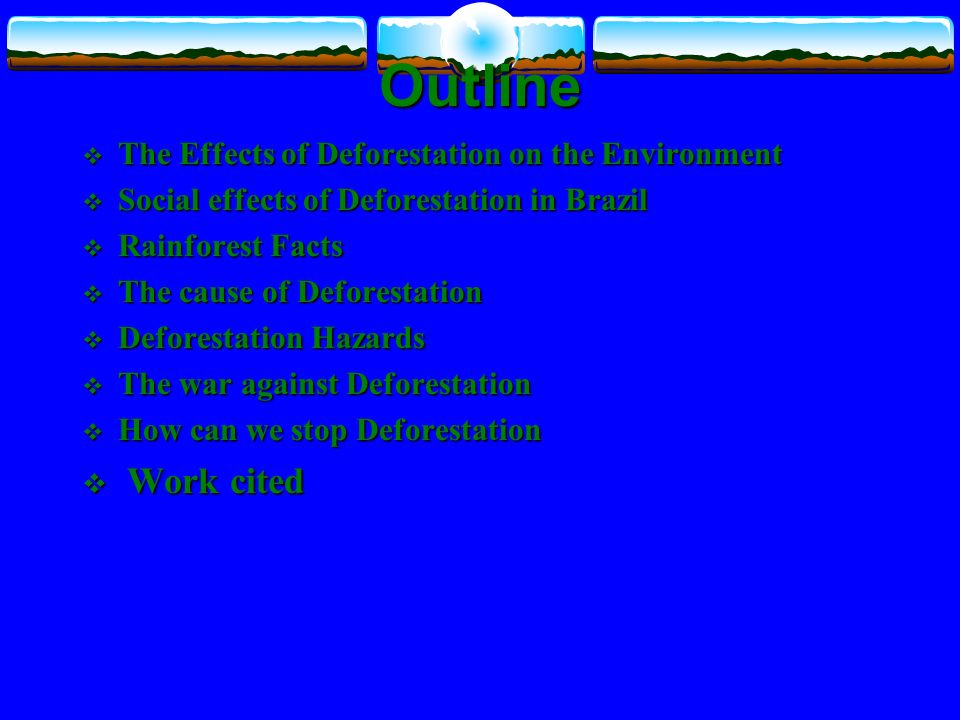 environmental hazards of deforestation Loss, and runoff were selected as the agro-environmental variables having an   this research aims at identifying the impacts of deforestation.
