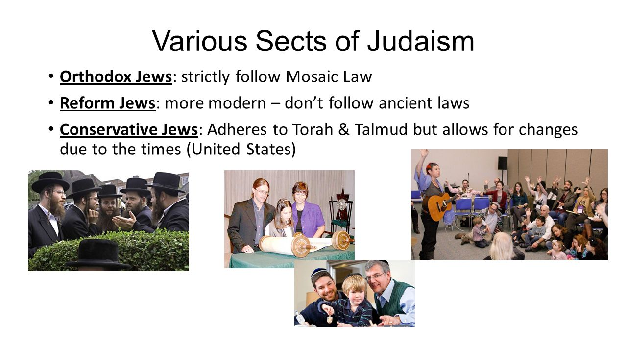sects of ancient judaism Jewish sects with background history sadducees – mentioned 15 times in the niv new testament  jews were divided into sects  13) it is evident that in new testament times the scribes belonged to the sect of the pharisees, who supplemented the ancient written law by their traditions (matt 23), thereby obscuring it and rendering it of.