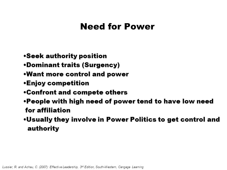Need for Power Seek authority position Dominant traits (Surgency)