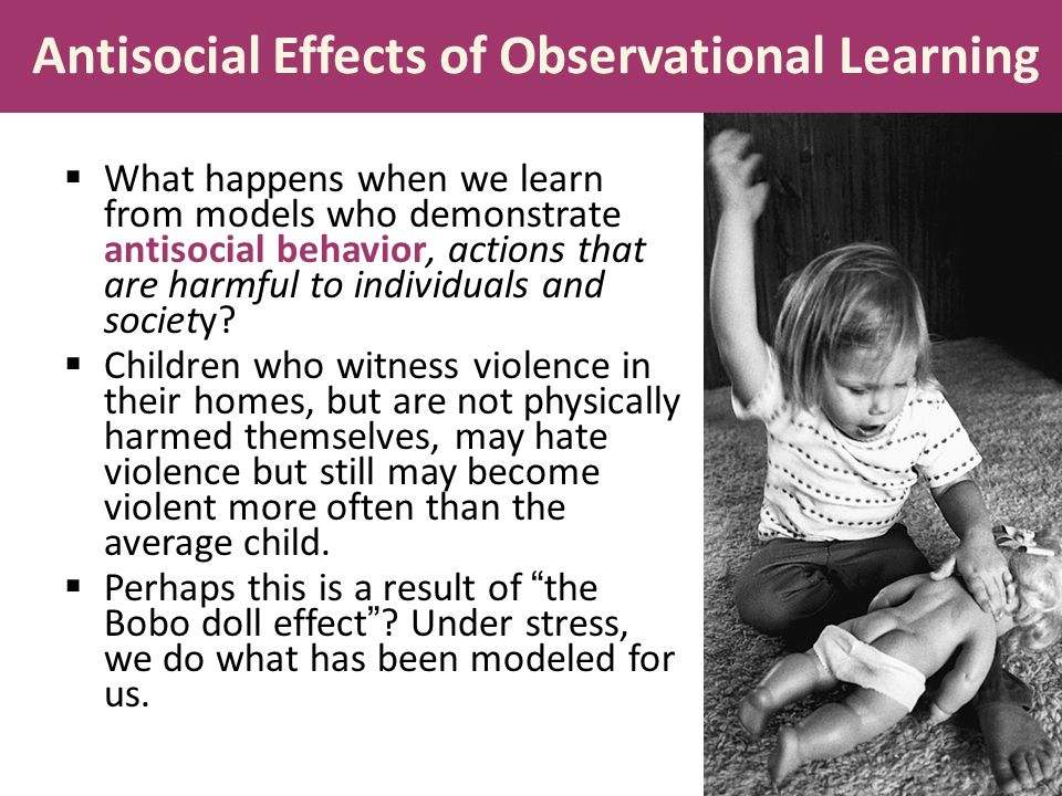 the influence and impact of observational learning of violent behaviors Bandura and the bobo doll 1 and ross: observational learning and the bobo doll anthony r research into self-regulation and its influence on lifelong learning.
