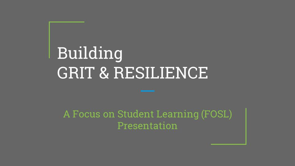 Resources On Fostering Grit >> Building Grit Resilience Ppt Video Online Download