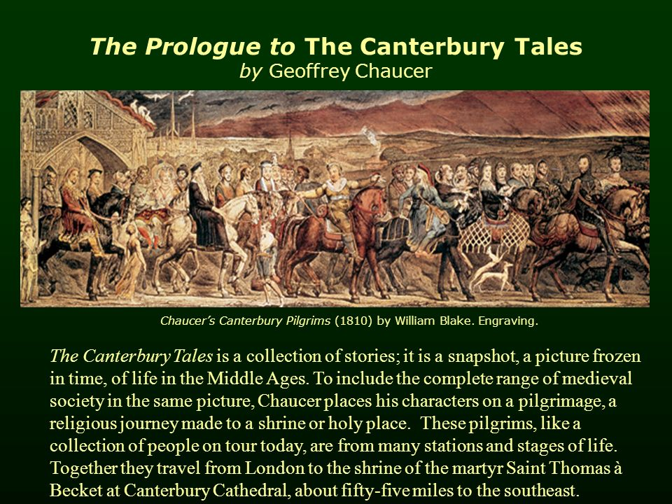a journey of pilgrimage in the canterbury tales by geoffrey chaucer The canterbury tales is geoffrey chaucer's most famous work the canterbury tales by geoffrey chaucer all are pilgrims on the journey to canterbury.