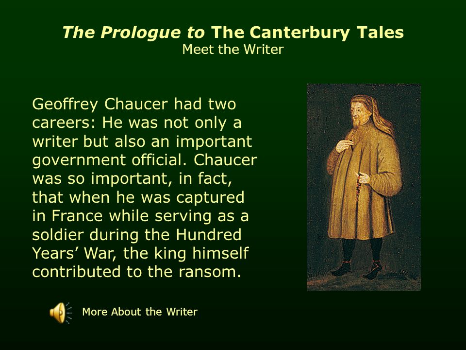 "canterbury tales notes In the ""general prologue"" of the canterbury tales, geoffrey chaucer describes the assembling of a group of pilgrims at the tabard inn near london they plan to journey to canterbury to visit ."
