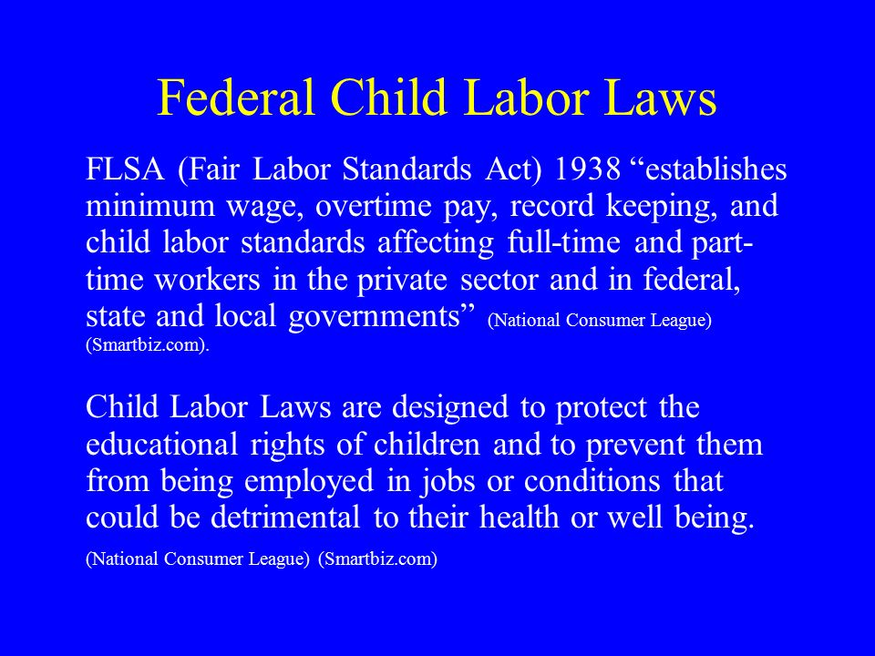 the fair labor standards act concerning child labor Compensation for administrators, teachers, and staff  the two federal laws that address these issues are the fair labor standards act  child labor, to establish.