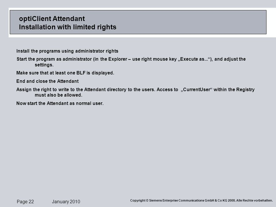 optiClient Attendant Installation with limited rights