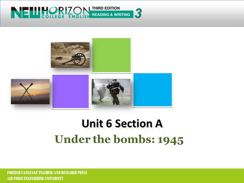 3 Unit 6 Section A Under the bombs: 1945