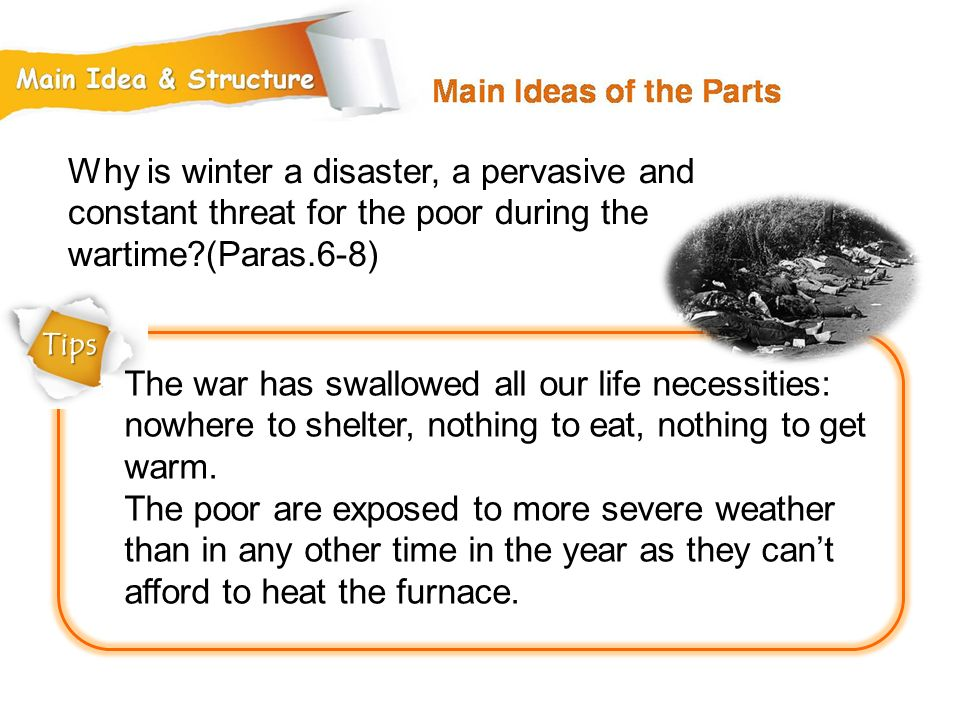 Why is winter a disaster, a pervasive and constant threat for the poor during the wartime (Paras.6-8)