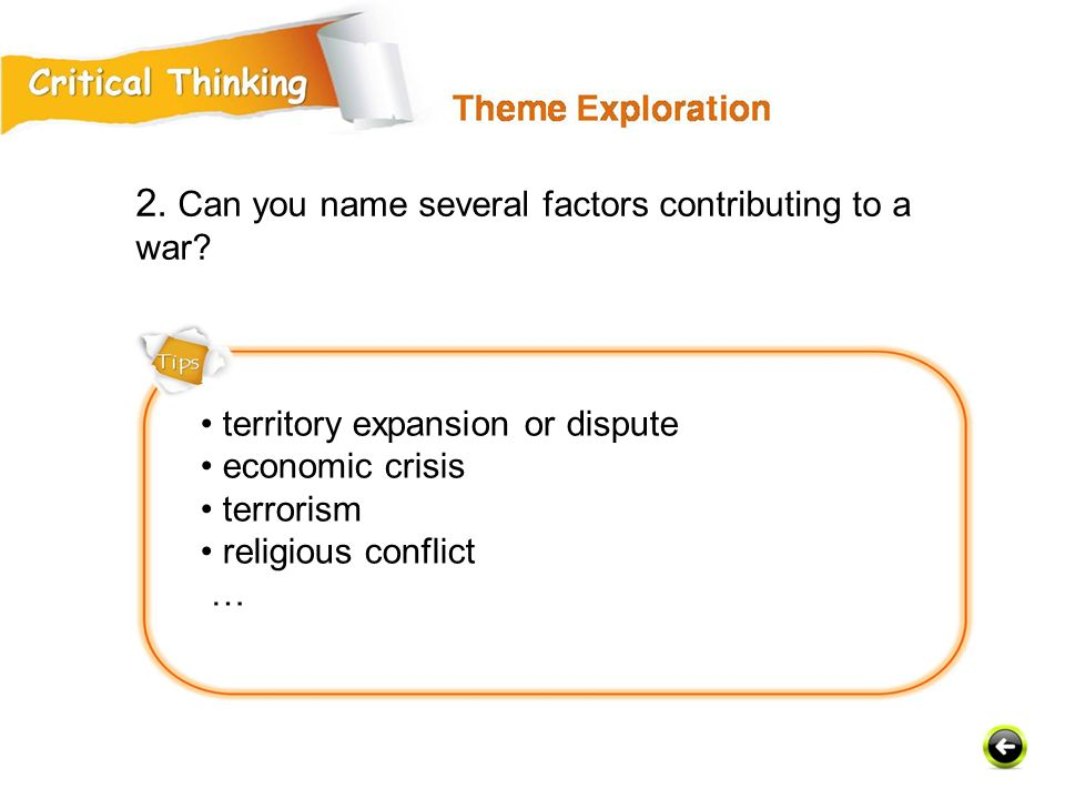 2. Can you name several factors contributing to a war