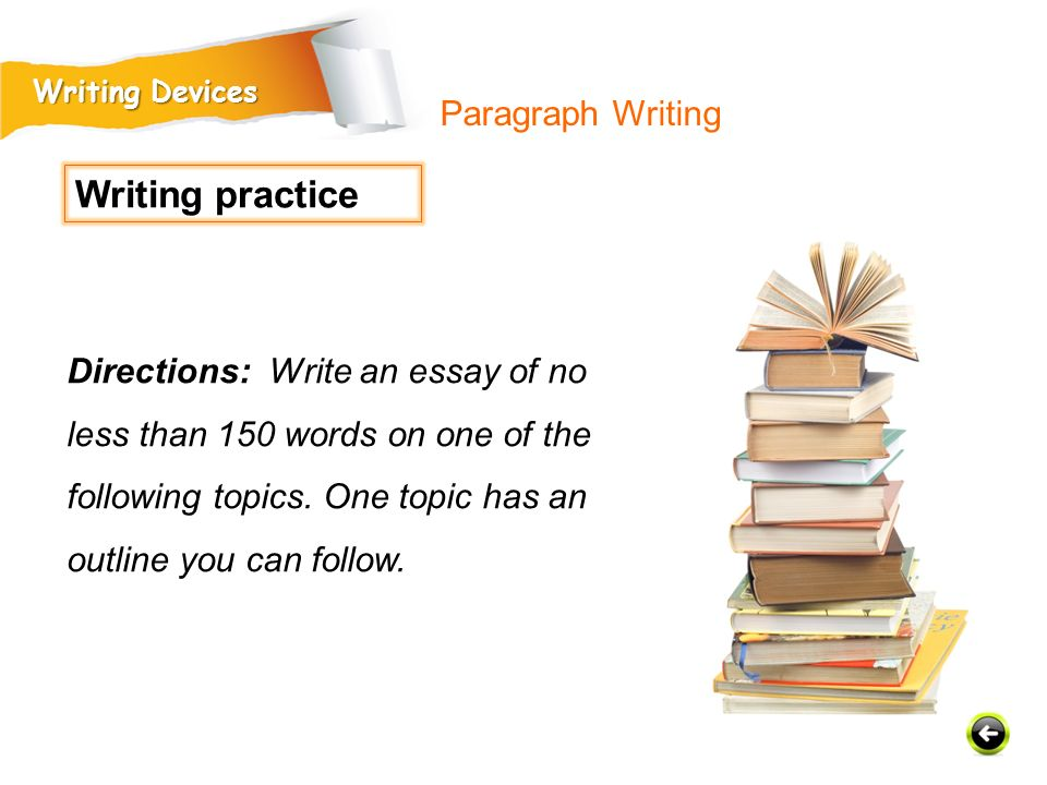 Writing practice Paragraph Writing