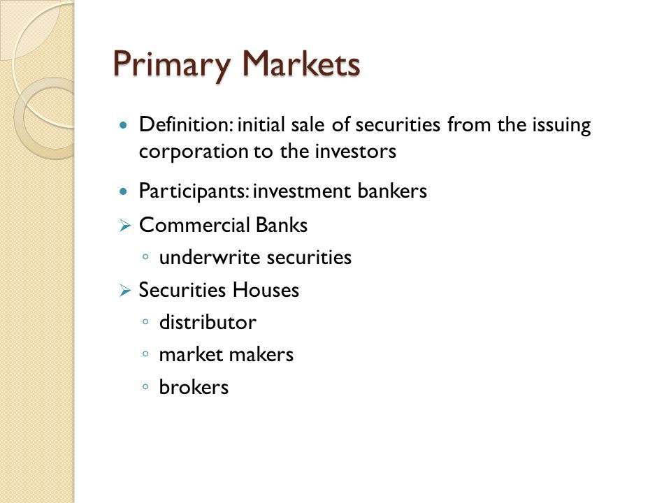 an analysis of the features of the primary and secondary markets for securities and the links betwee An analysis of the features of the primary and secondary markets for securities and the links between the two markets.