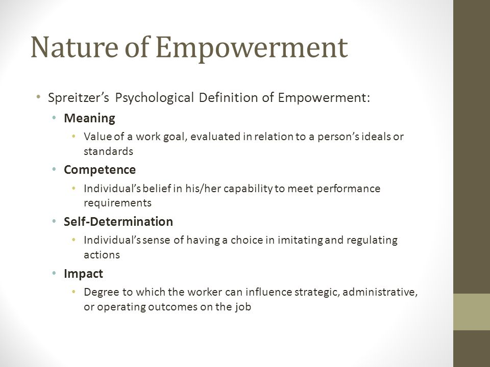 Nature Of Empowerment Spreitzeru0027s Psychological Definition Of Empowerment:  Meaning.