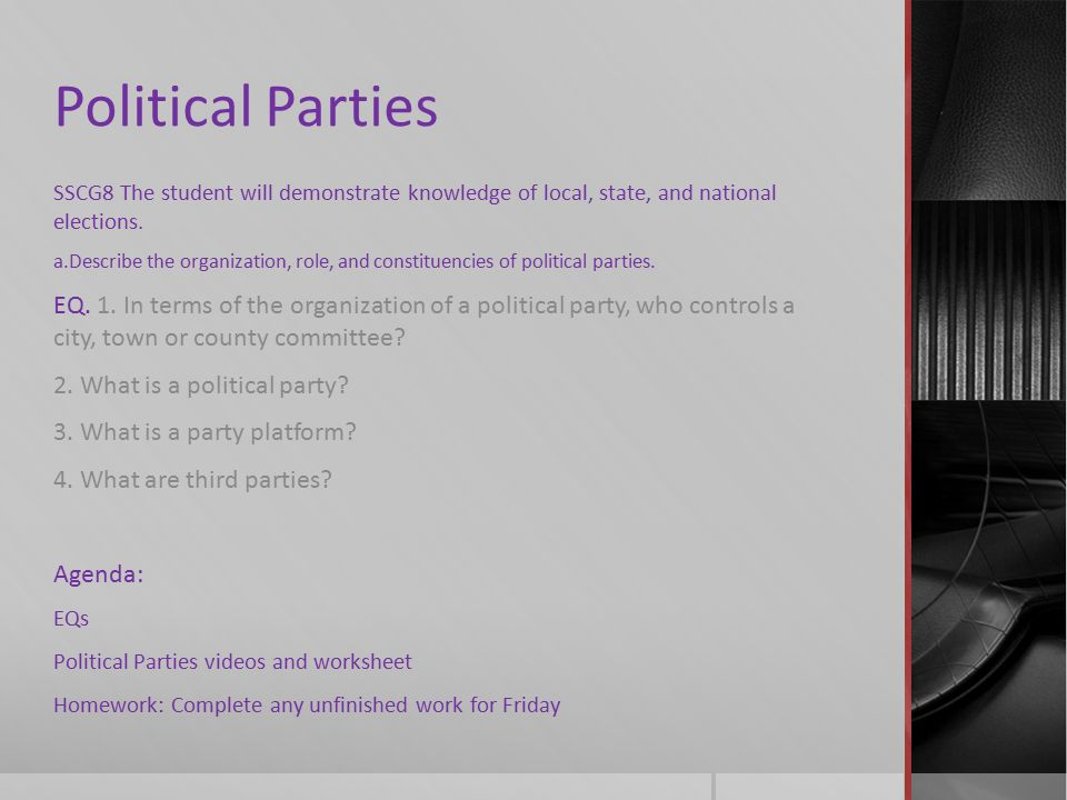 Political Parties SSCG8 The student will demonstrate knowledge of – Political Parties Worksheet