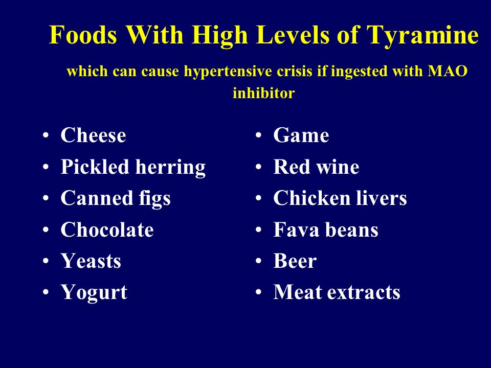 Foods High In Tyramine Are Ingested