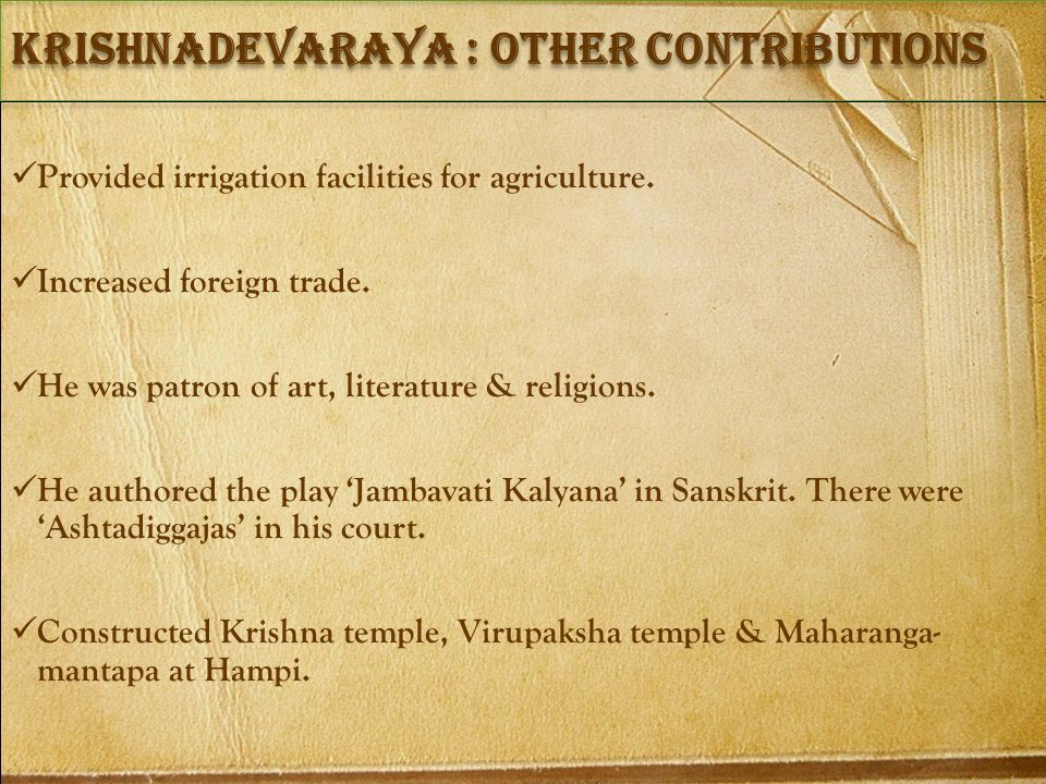 Krishnadevaraya : other contributions