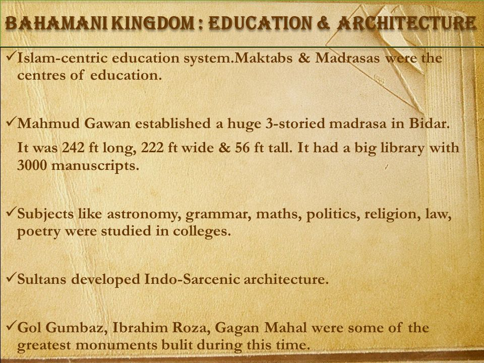 Bahamani Kingdom : Education & Architecture