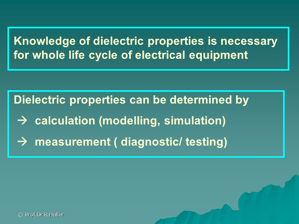 Dielectric properties can be determined by